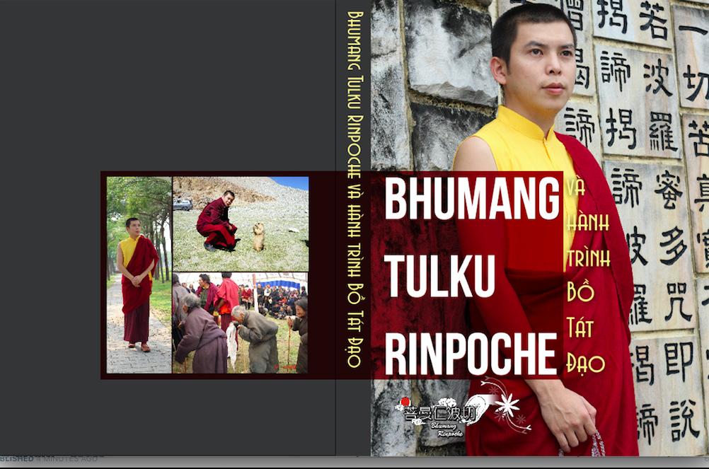 """""""Bhumang Tulku Rinpoche và hành trình Bồ Tát Đạo"""""""